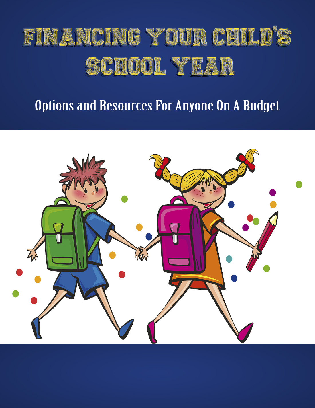 Financing Your Child's School Year (Options And Resources For Anyone On A Budget) Ebook's Ebook Image