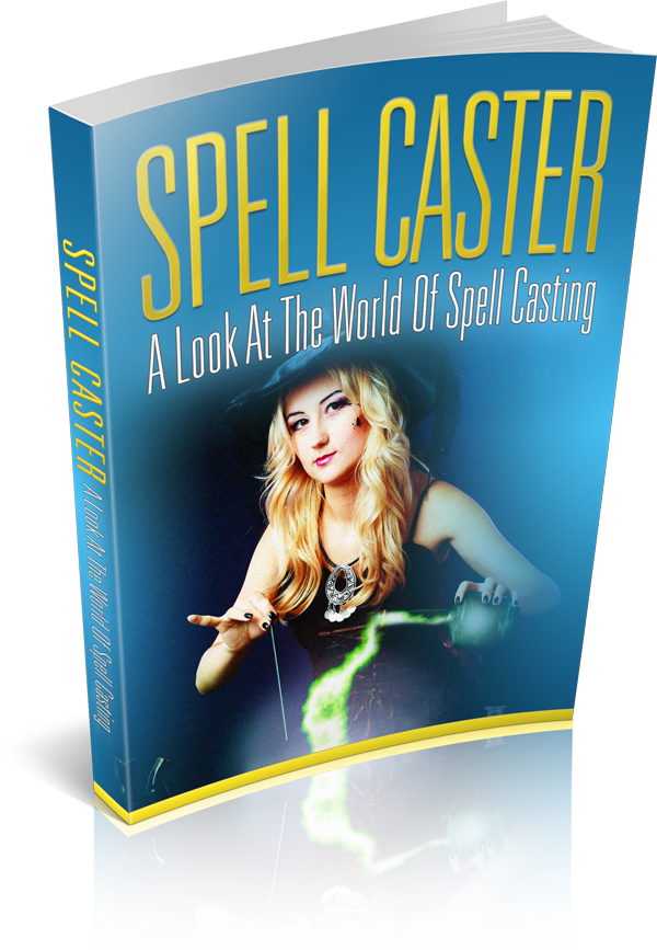 Spell Caster (A Look At The World Of Spell Casting) Ebook's Book Image