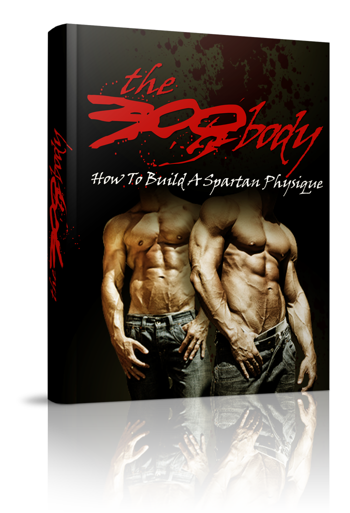 The 300 Body (How To Build A Spartan Physique) Ebook's Ebook Image