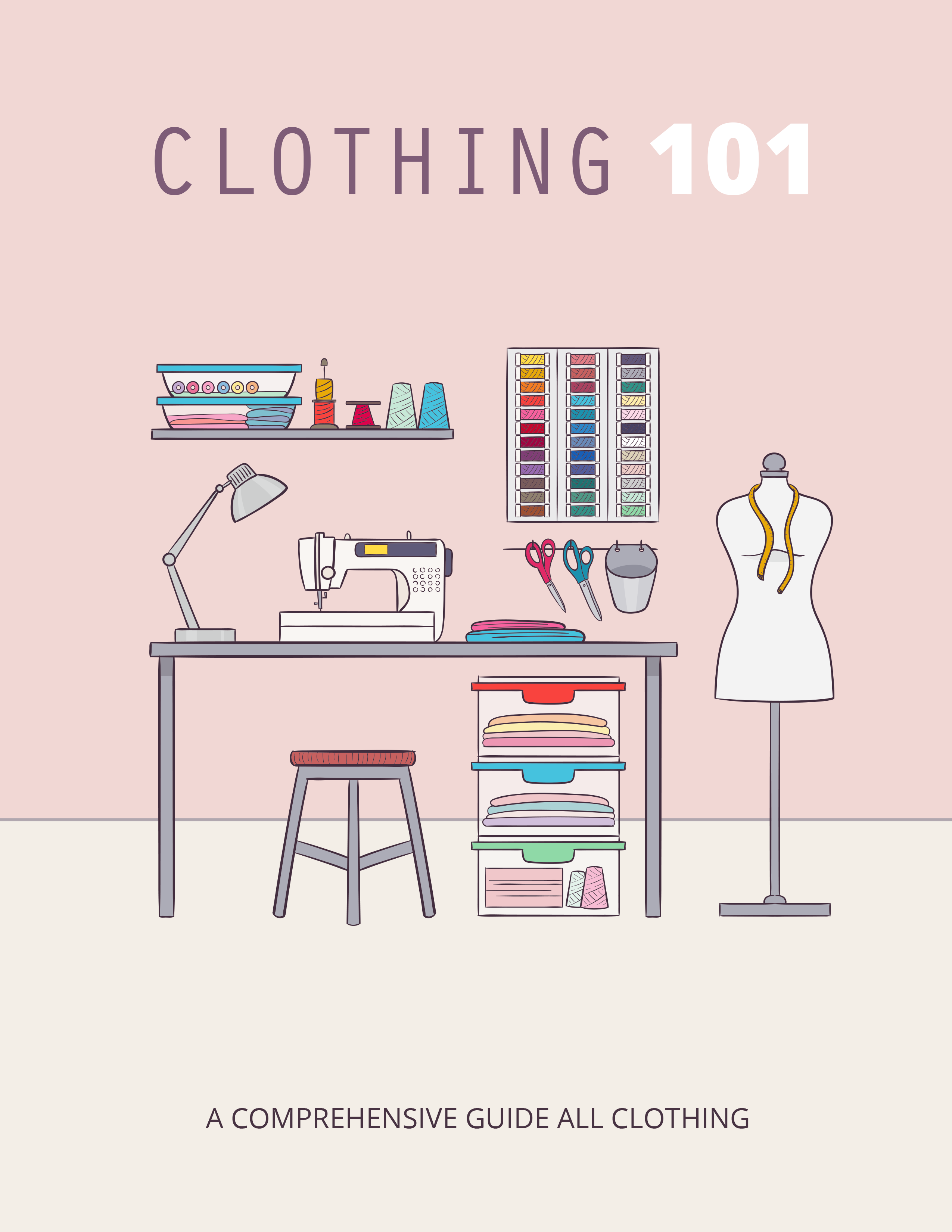 Clothing 101 (A Comprehensive Guide All Clothing) Ebook's Ebook Image
