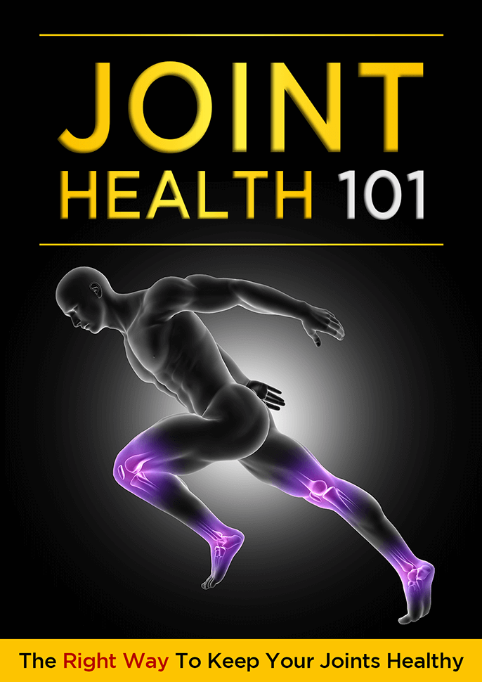 Joint Health 101 (The Right Way To Keep Your Joints Healthy) Ebook's Ebook Image