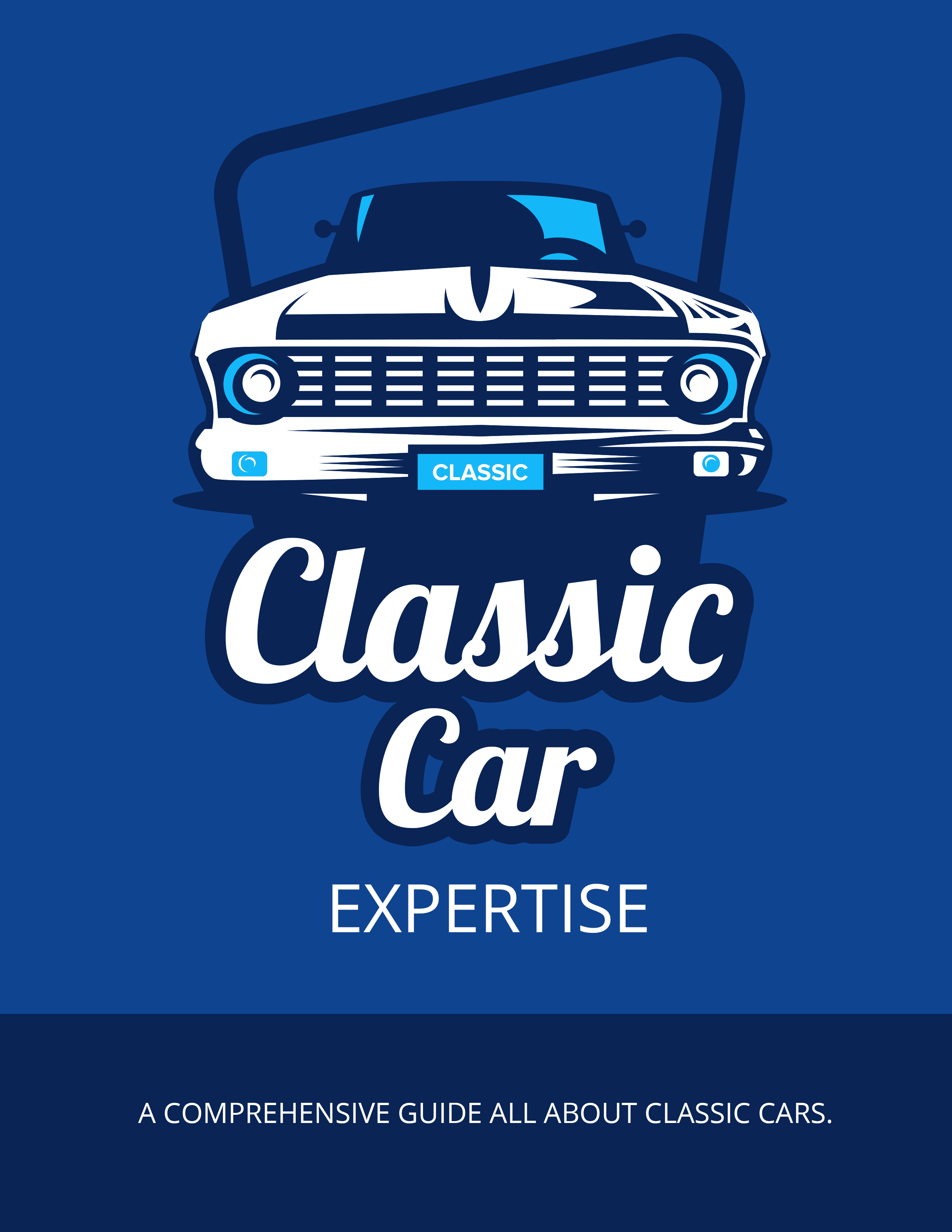 Classic Car Expertise (A Comprehensive Guide All About Classic Cars.) Ebook's Ebook Image