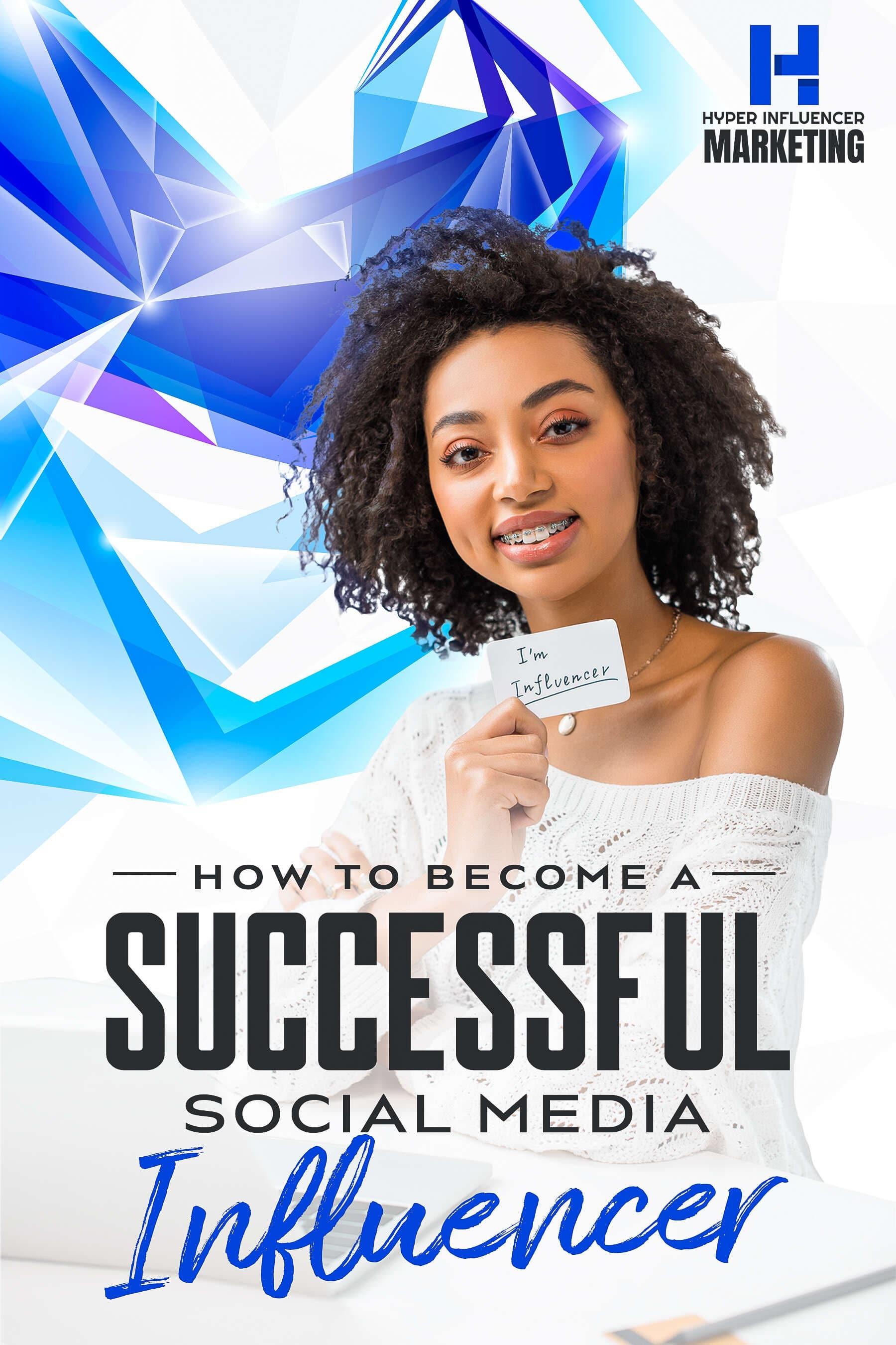 Hyper Influencer Marketing (How To Become A Successful Social Media Influencer) Ebook's Ebook Image
