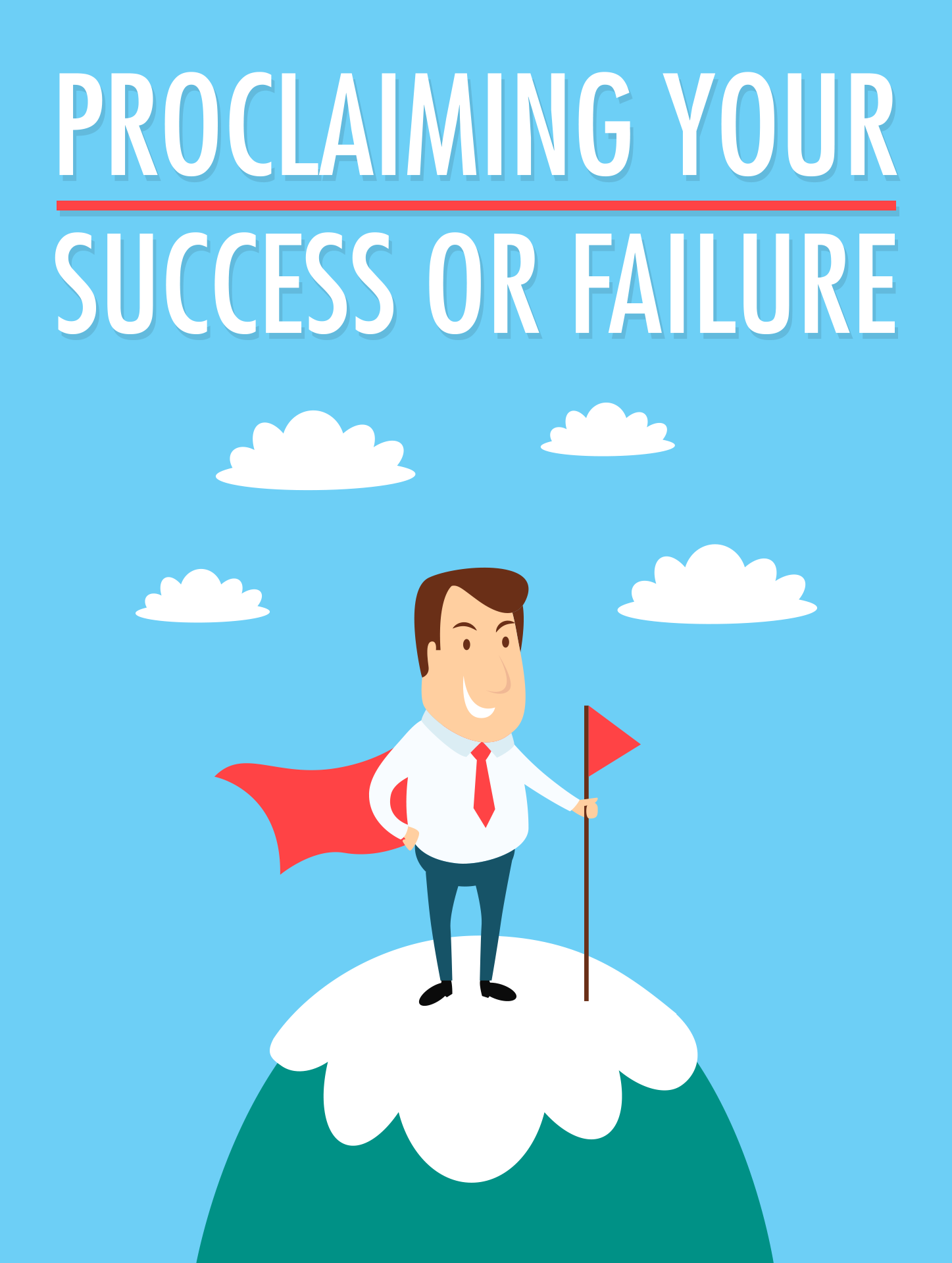 Proclaiming Your Success Or Failure Ebook's Ebook Image