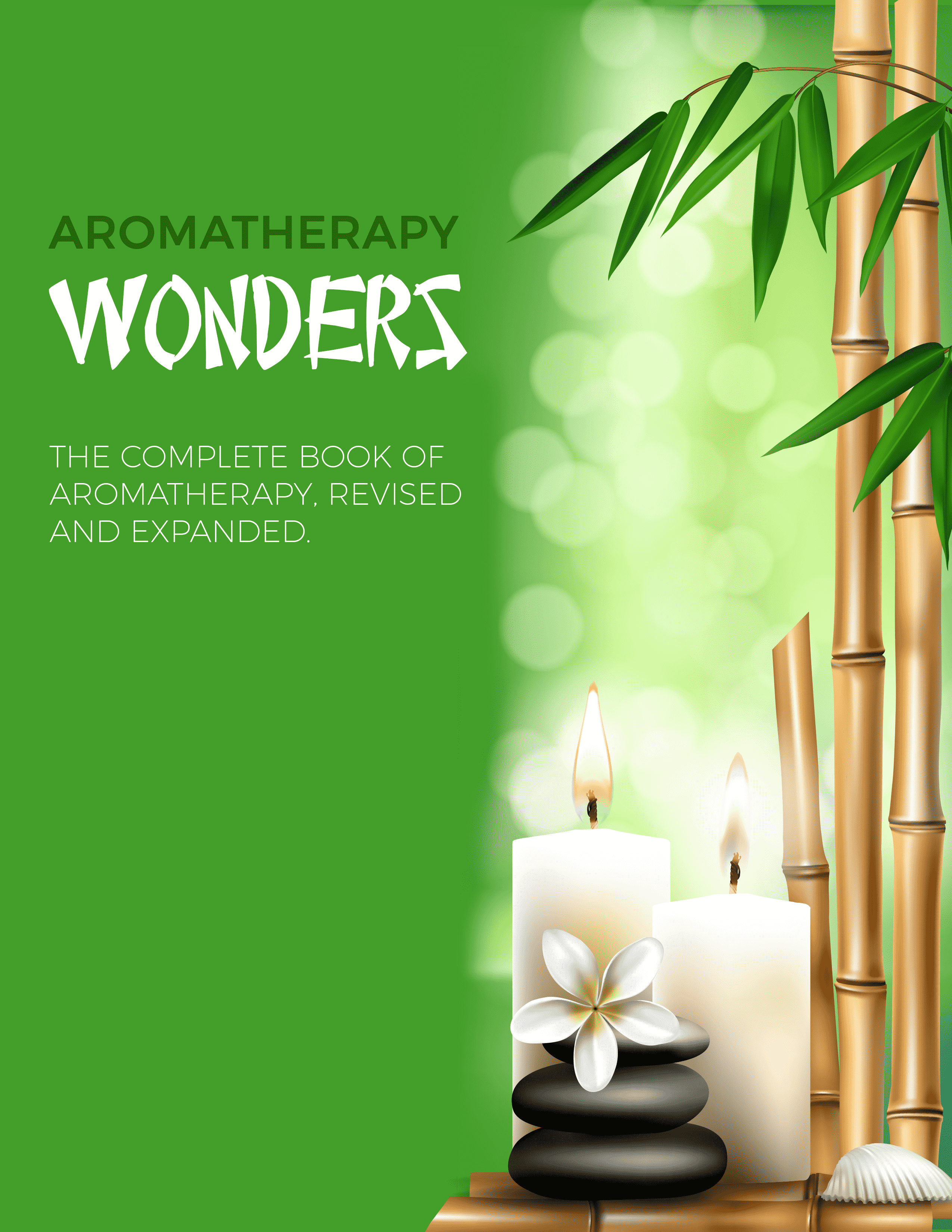 Aromatherapy Wonders (The Complete Book Of Aromatherapy Revised And Expanded) Ebook's Ebook Image
