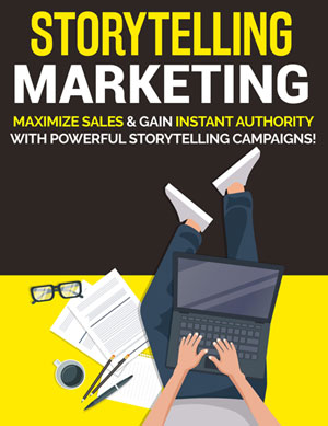 Storytelling Marketing (Maximize Sales & Gain Instant Authority With Powerful Storytelling Campaigns!) Ebook's Ebook Image
