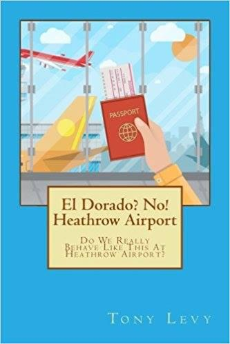 El Dorado? No! Heathrow Airport's Ebook Image