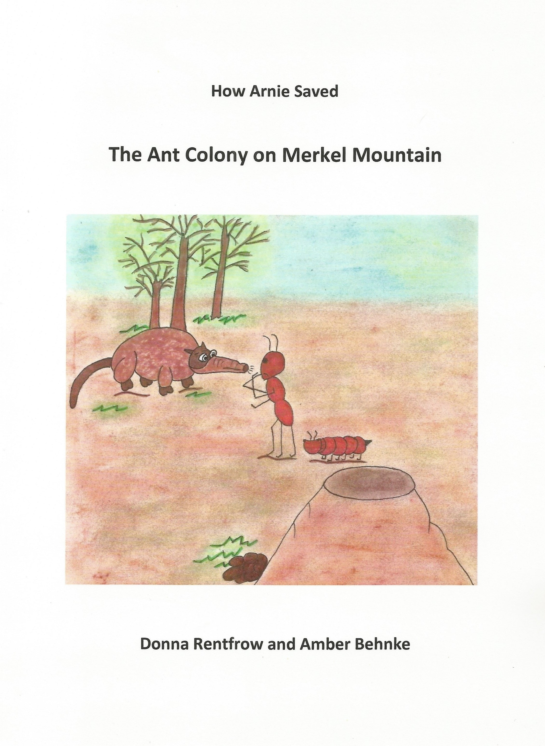 How Arnie Saved the Ant Colony on Merkel Mountain's Ebook Image