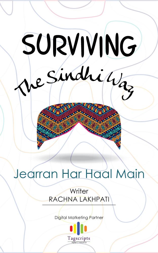 Surviving The Sindhi Way -- Jearran Har Haal Main's Book Image