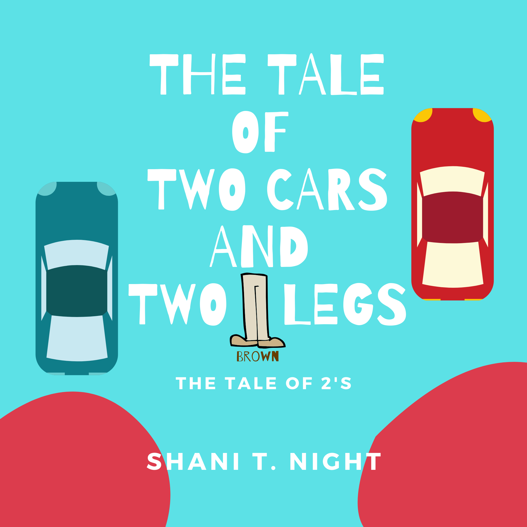The Tale of Two Cars and Brown Legs's Ebook Image