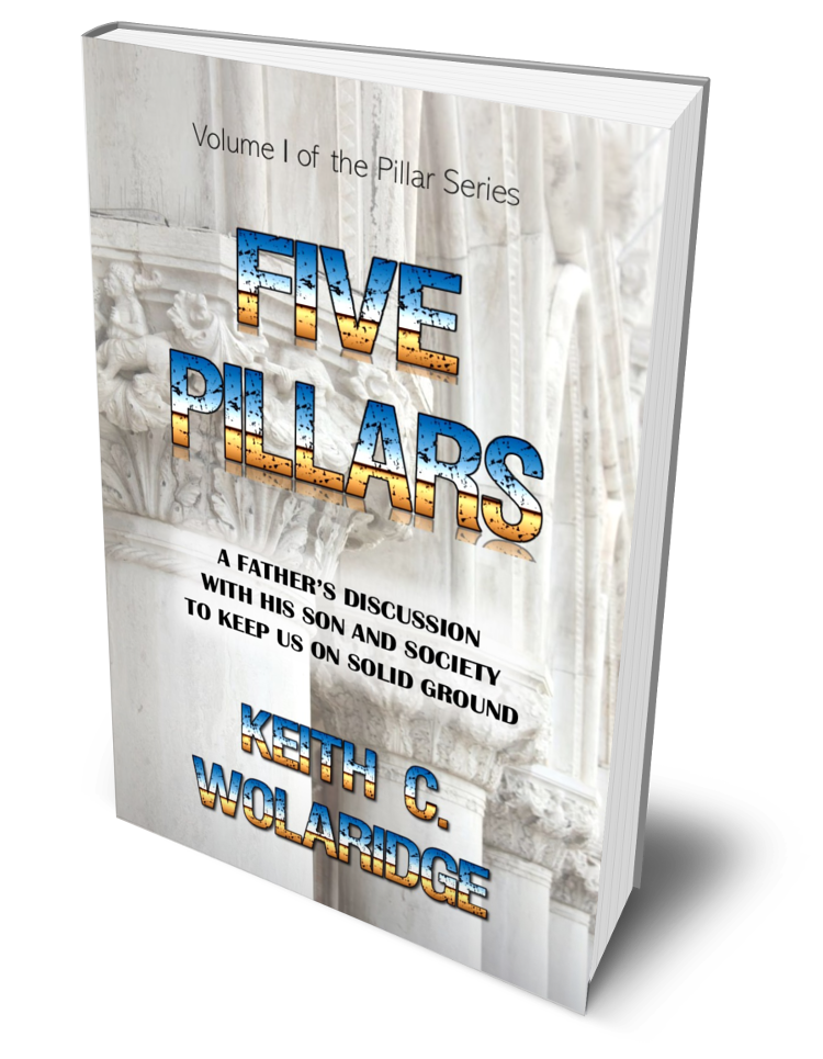 Five Pillars: A Father's Discussion with his son and society to keep us on solid ground's Ebook Image