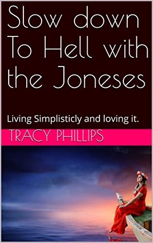 Slow down to hell with the Joneses's Ebook Image