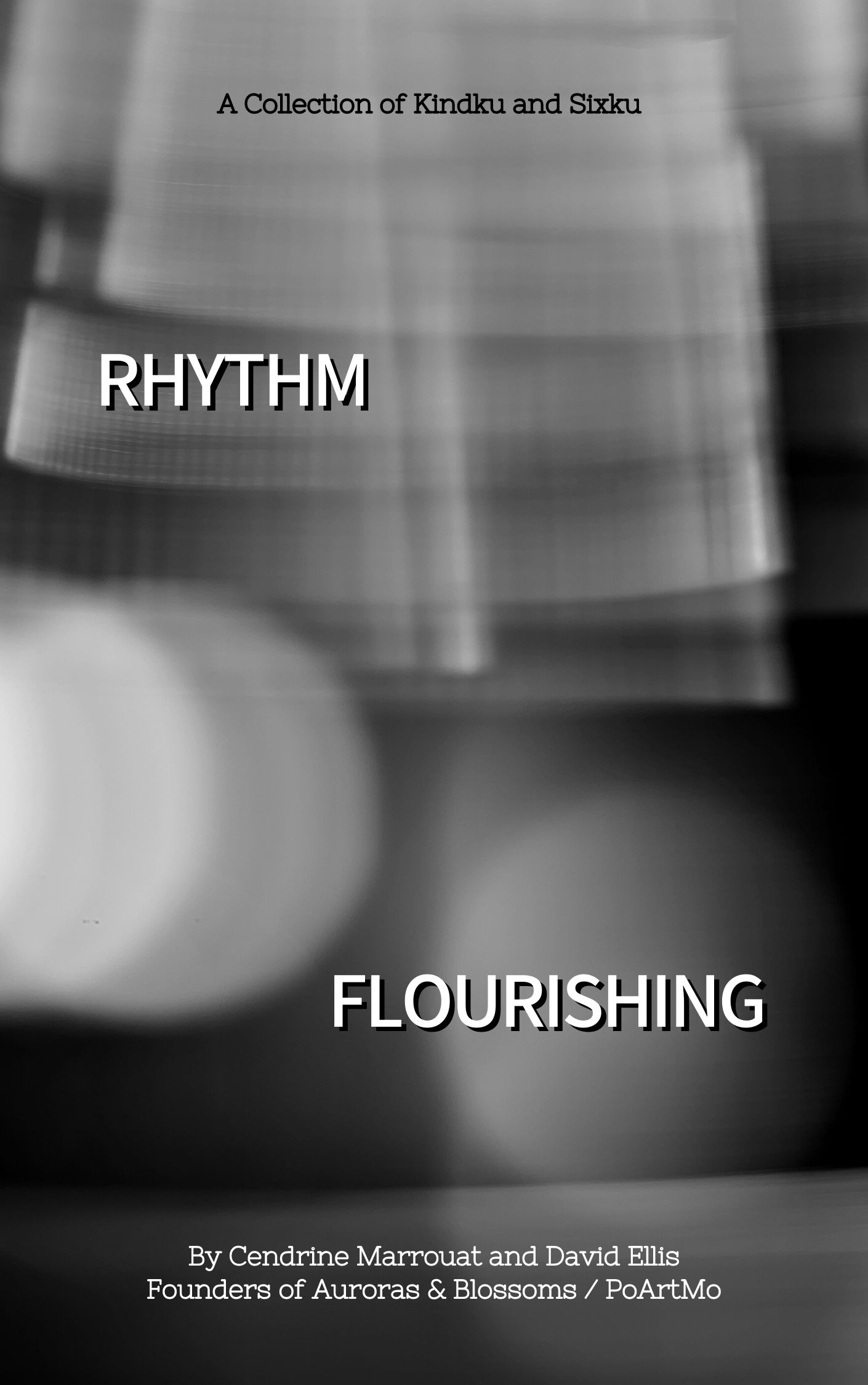 Rhythm Flourishing: A Collection of Kindku and Sixku's Ebook Image