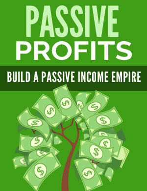 Passive Profits (Build A Passive Income Empire) Ebook's Ebook Image