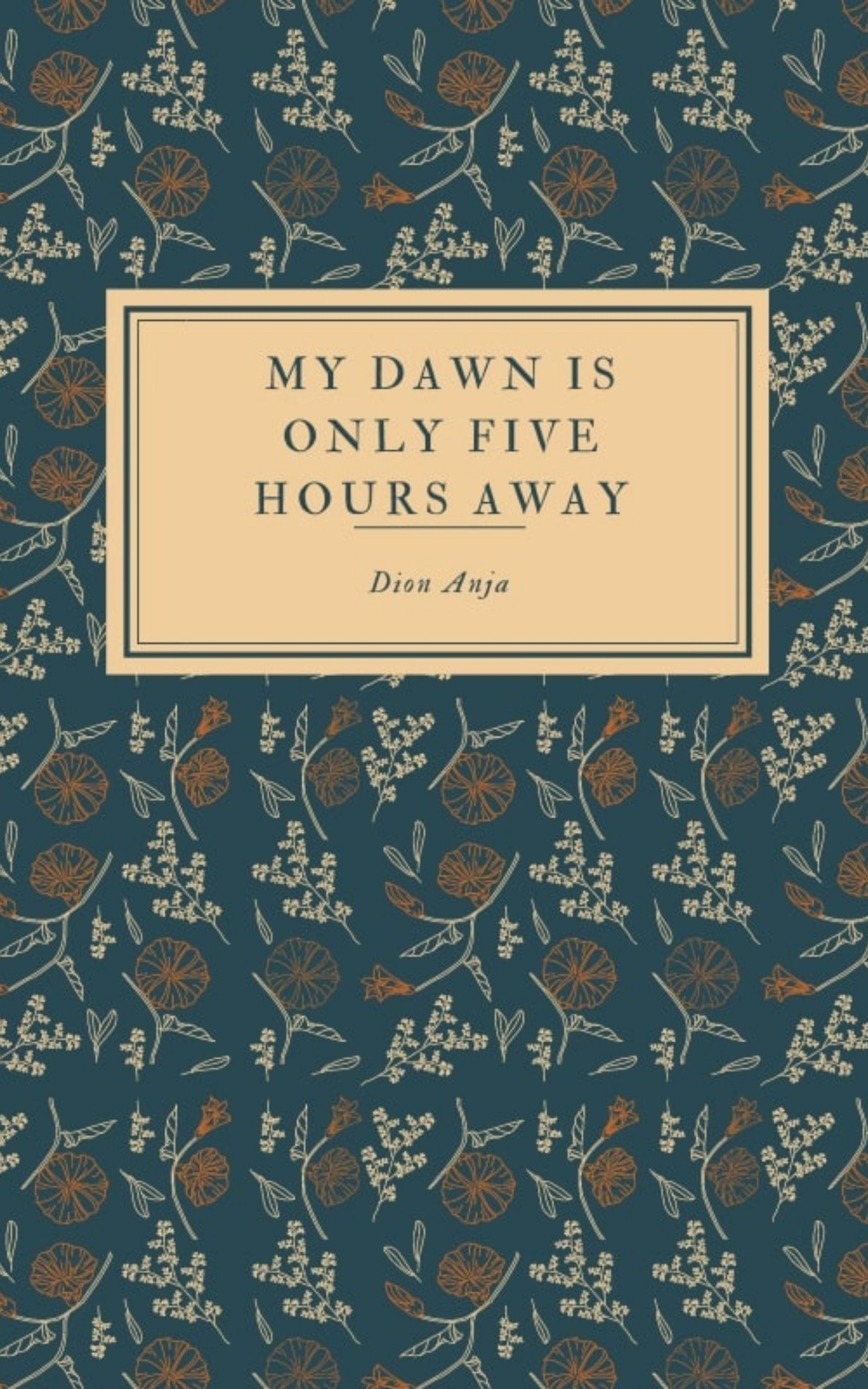 My Dawn Is Only Five Hours Away's Ebook Image