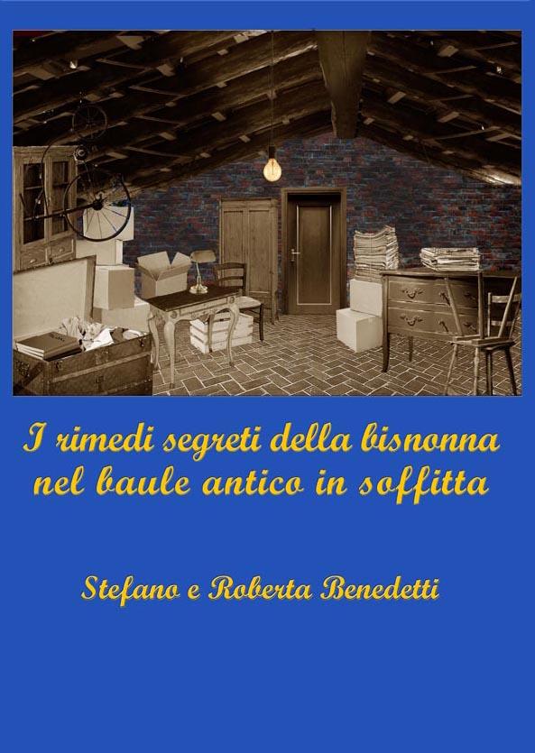I Rimedi Segreti della Bisnonna nel Baule Antico in Soffitta's Ebook Image
