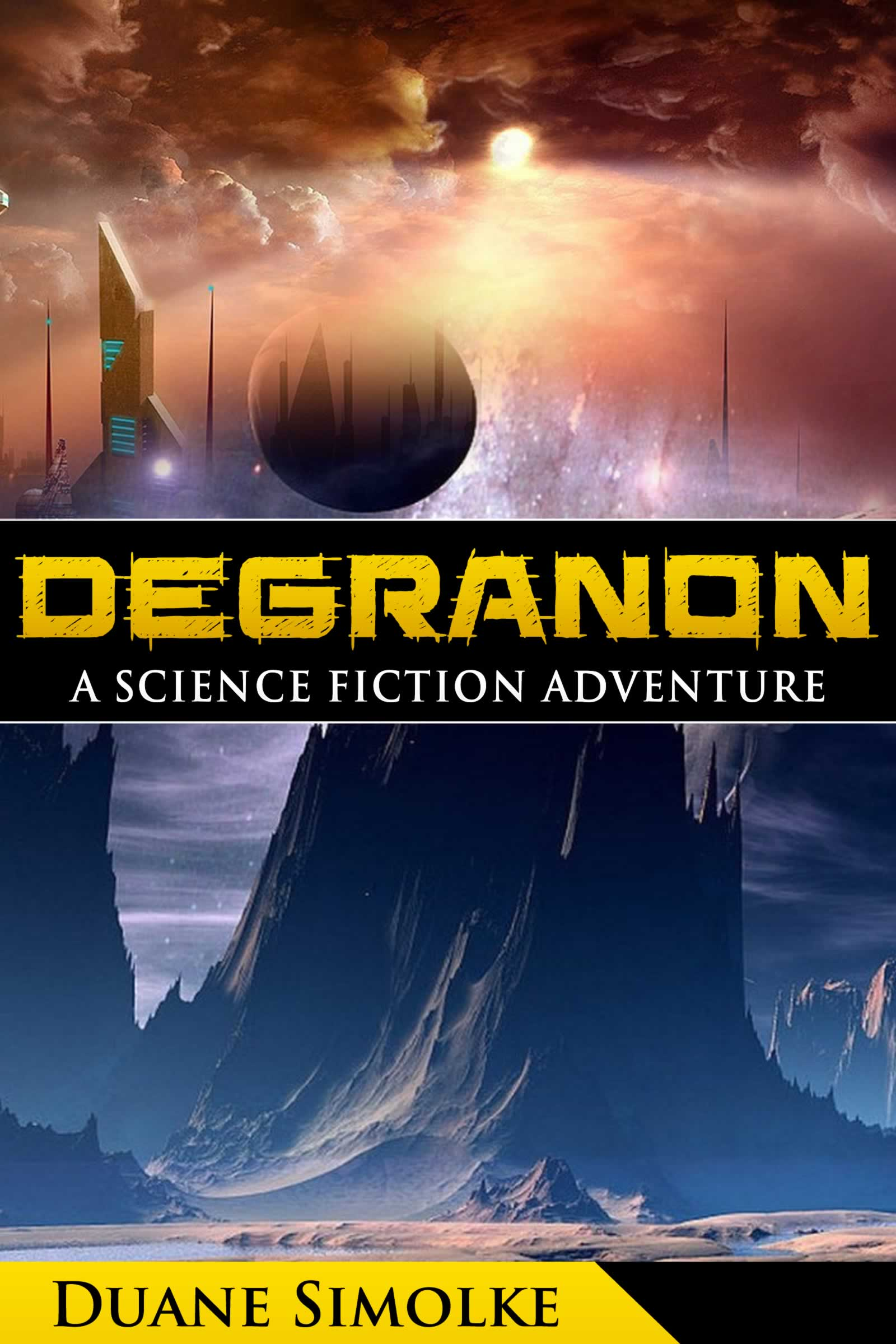 Degranon: A Science Fiction Adventure's Ebook Image