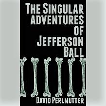 The Singular Adventures Of Jefferson Ball's Book Image