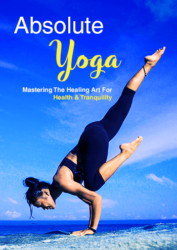 Absolute Yoga (Mastering the Healing Art for Health & Tranquility) Ebook's Ebook Image