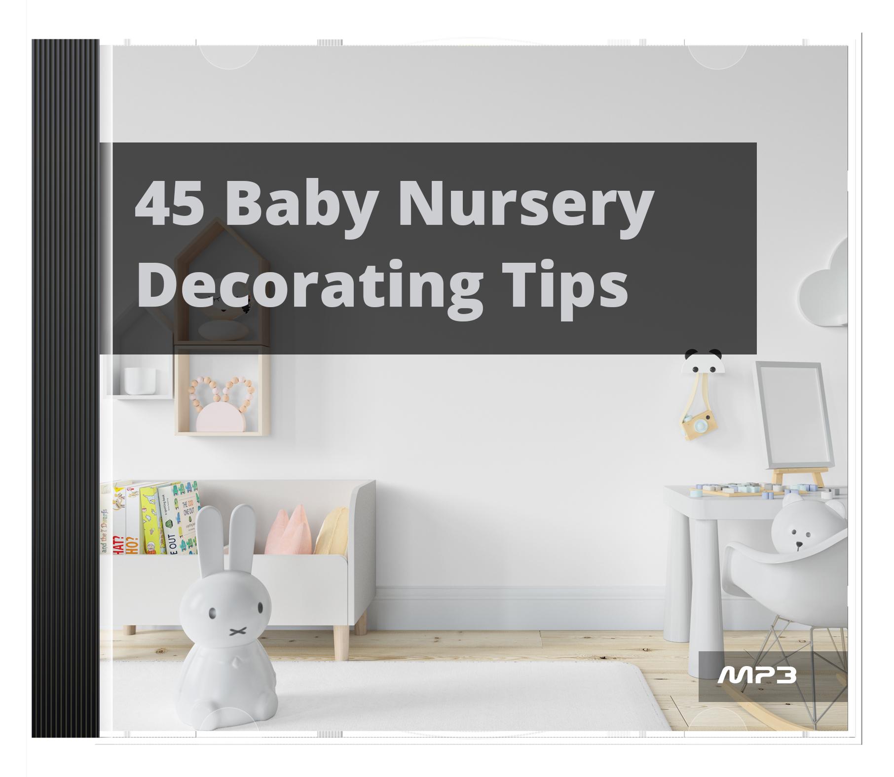 45 Baby Nursery Decorating Tips's Ebook Image