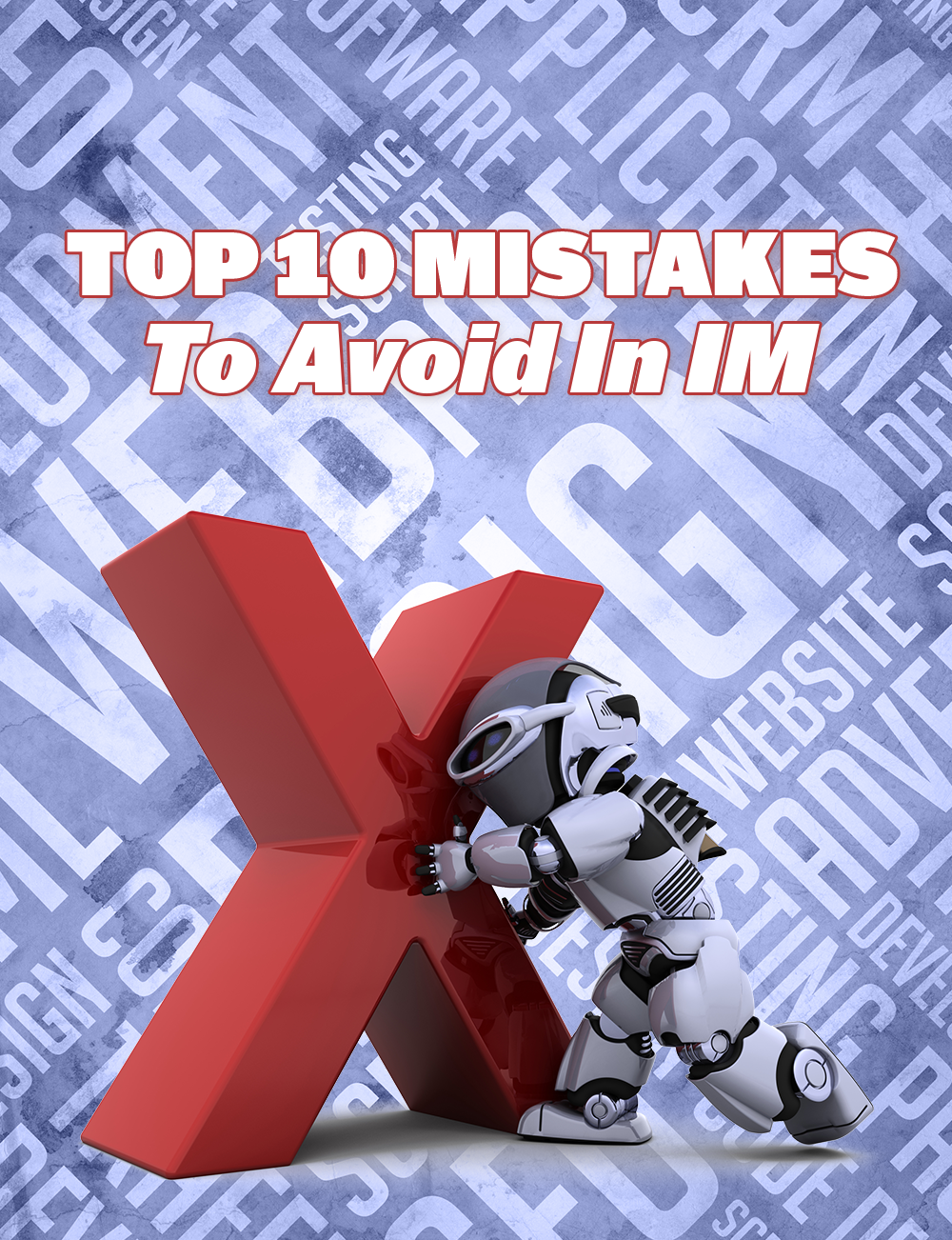 Top 10 Mistakes To Avoid In IM's Ebook Image