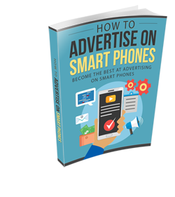 How To Advertise On Smart Phones's Ebook Image