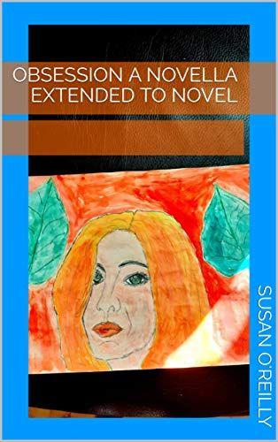 Obsession a novella extended to novel's Ebook Image