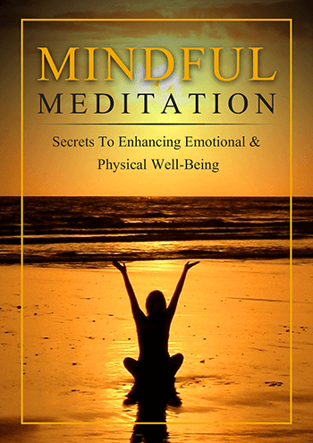 Mindful Meditation (Secrets to Enhancing Emotional & Physical Well-Being) Ebook's Ebook Image