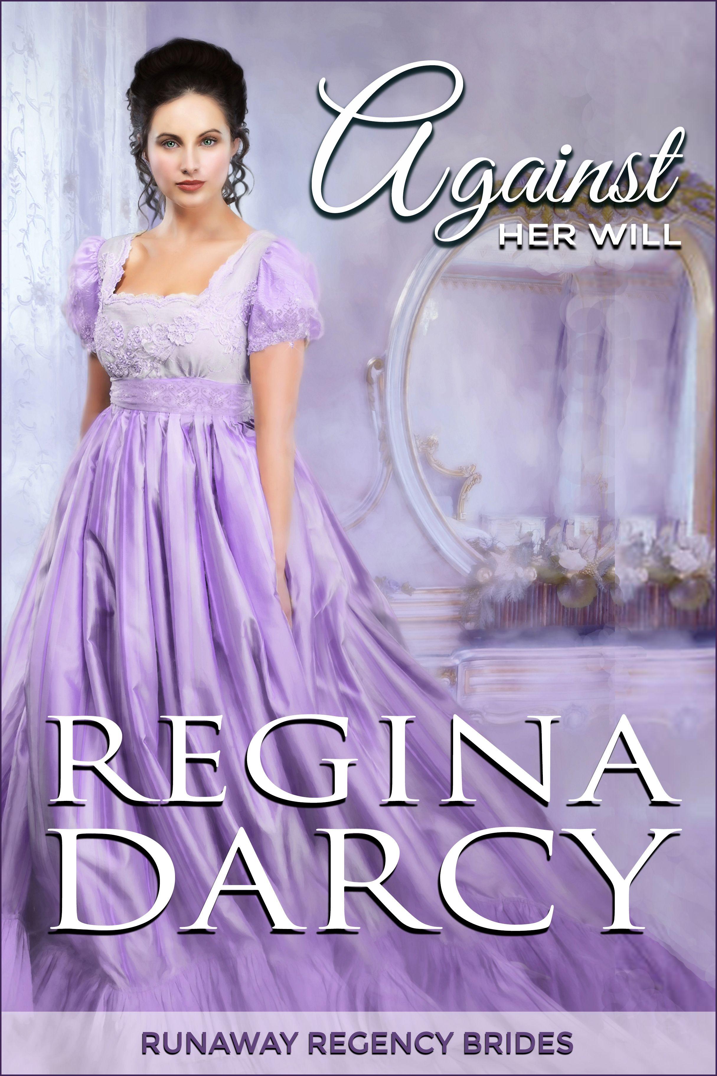 Against her will (Runaway Regency Brides Book 1)'s Ebook Image