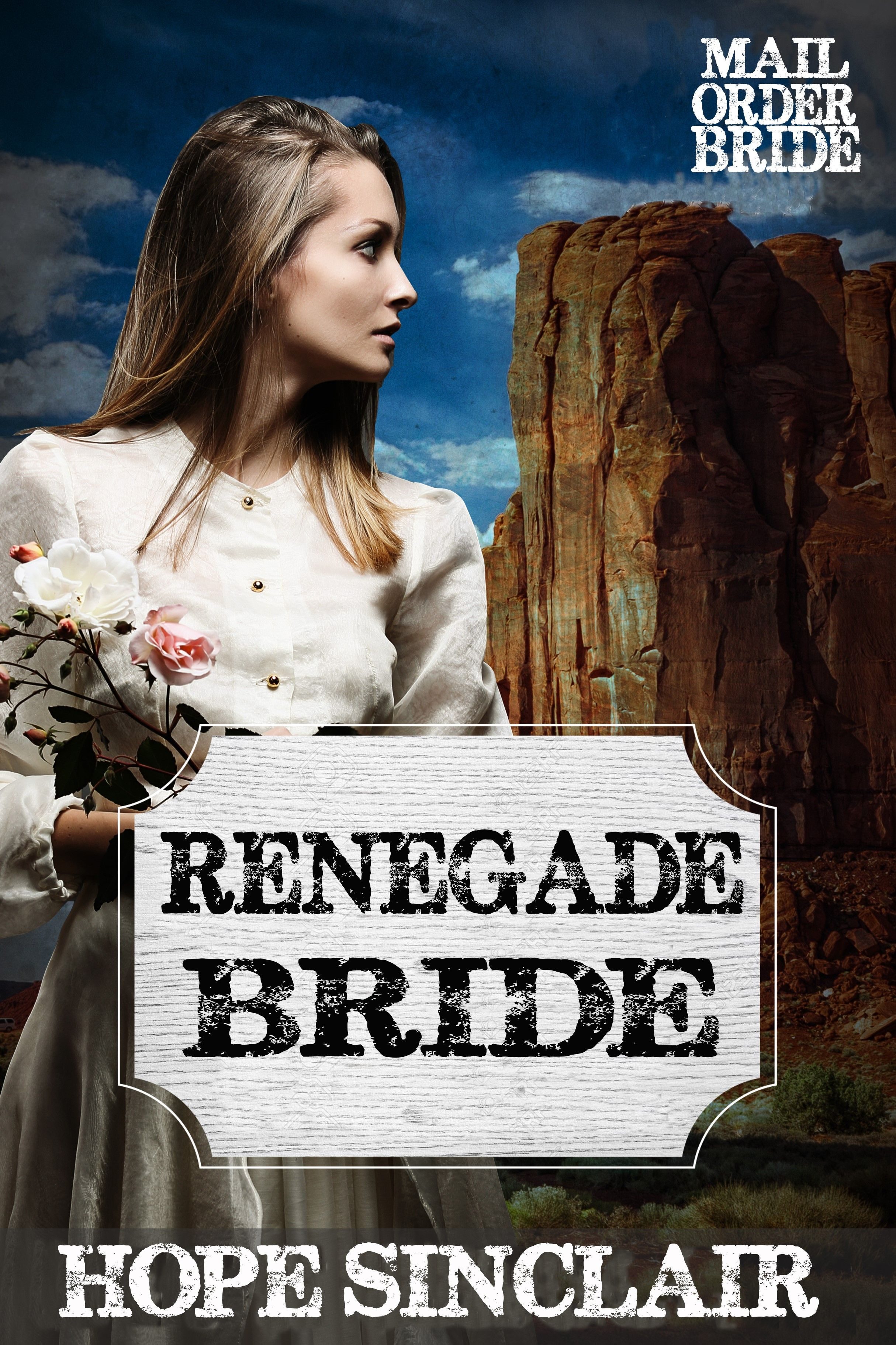 Mail Order Bride: Renegade Bride (A Clean Western Historical Romance) (Headed for Salvation Mail Order Bride Book 1)'s Book Image
