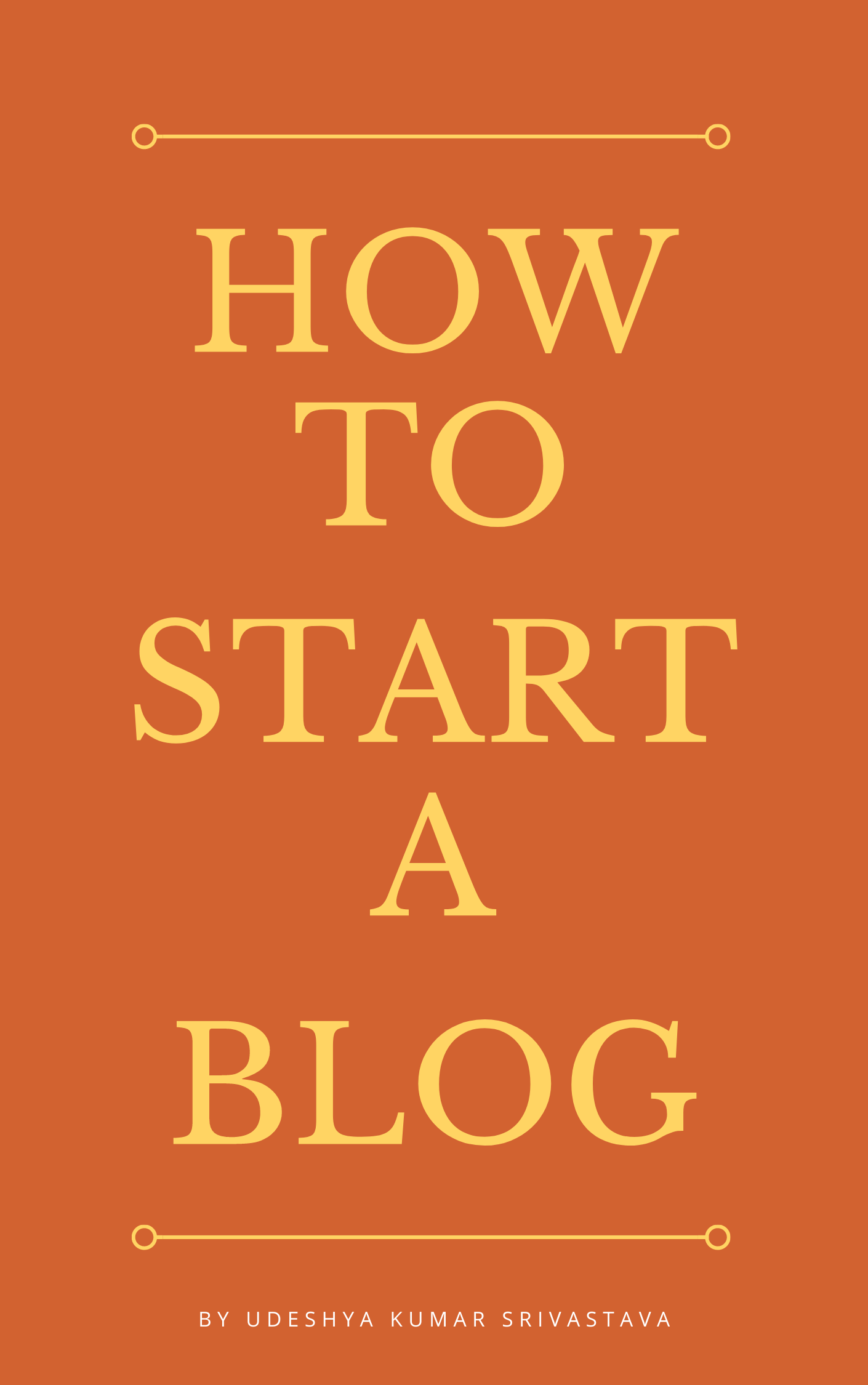 How to Start a Blog's Book Image