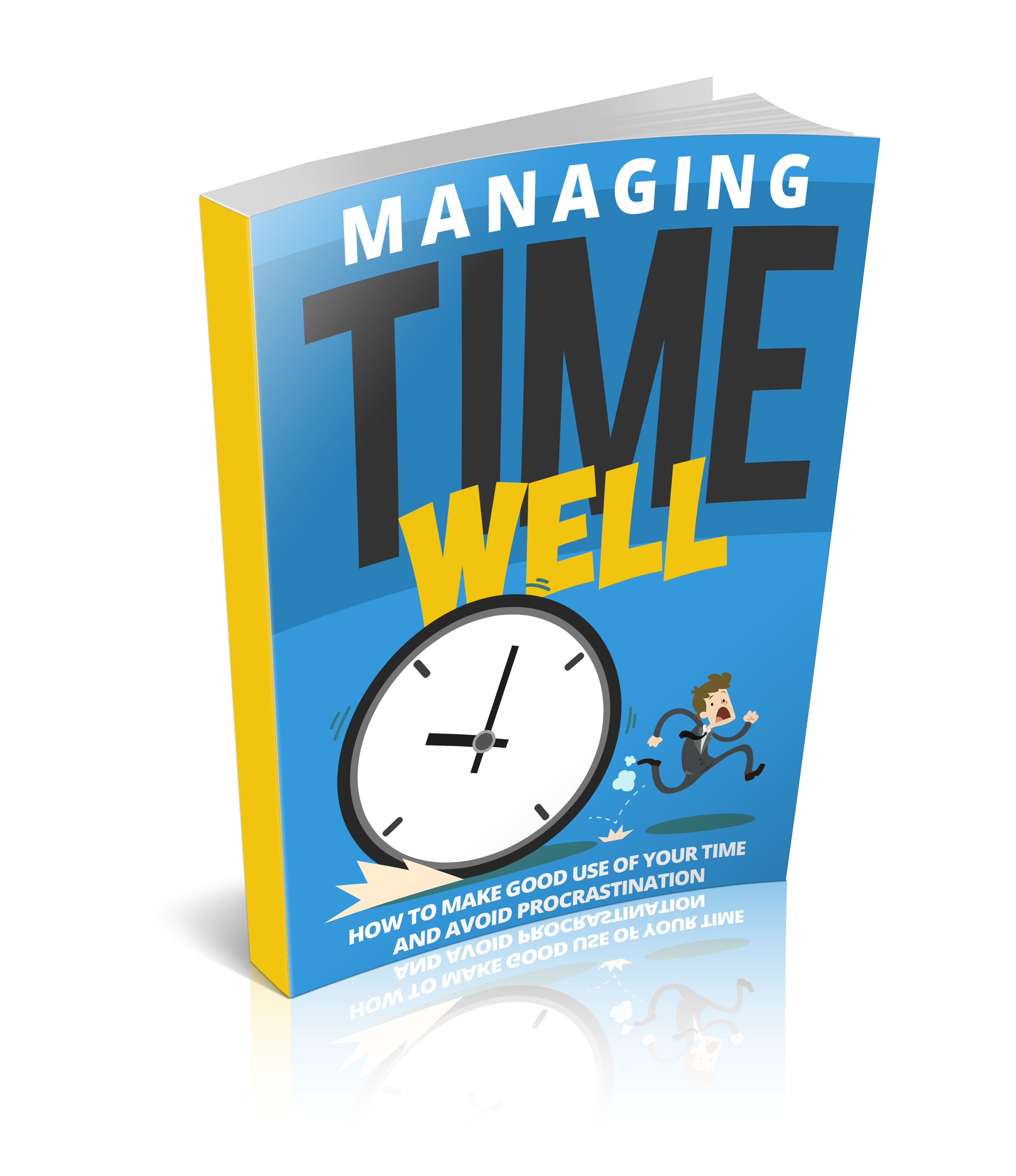 Managing Time Well's Book Image