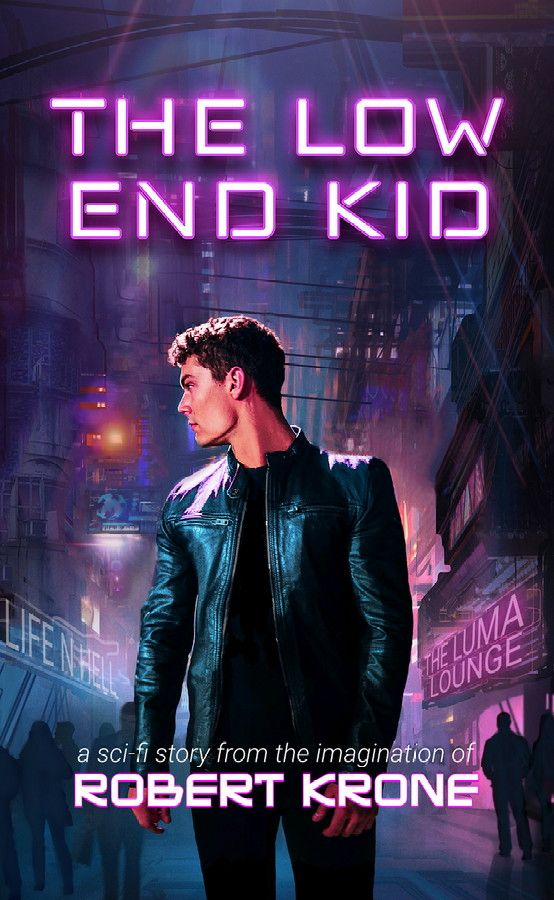 The Low End Kid: A Sci-fi Story's Book Image