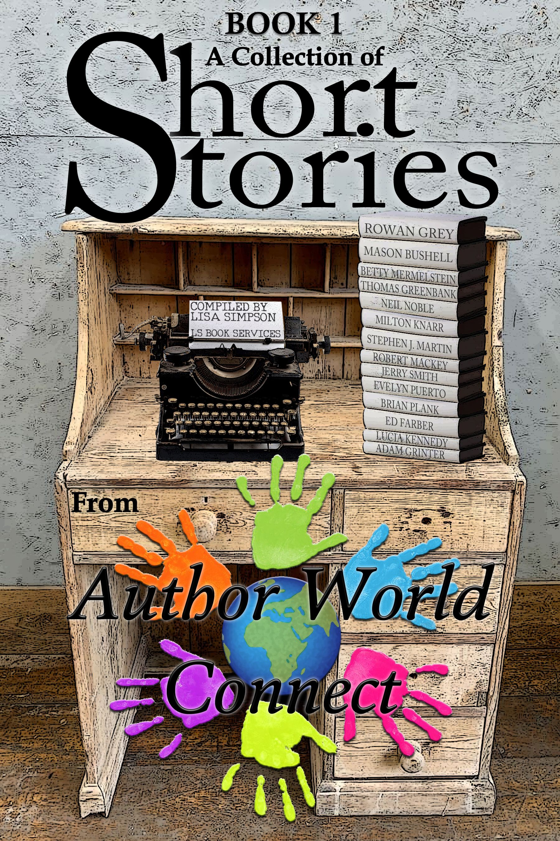 A Collection of Short Stories from AuthorWorld Connect Book 1's Book Image