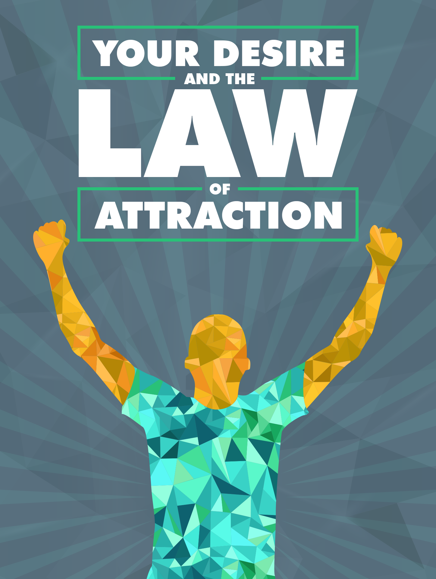 Your Desire And The Law Of Attraction Ebook's Ebook Image