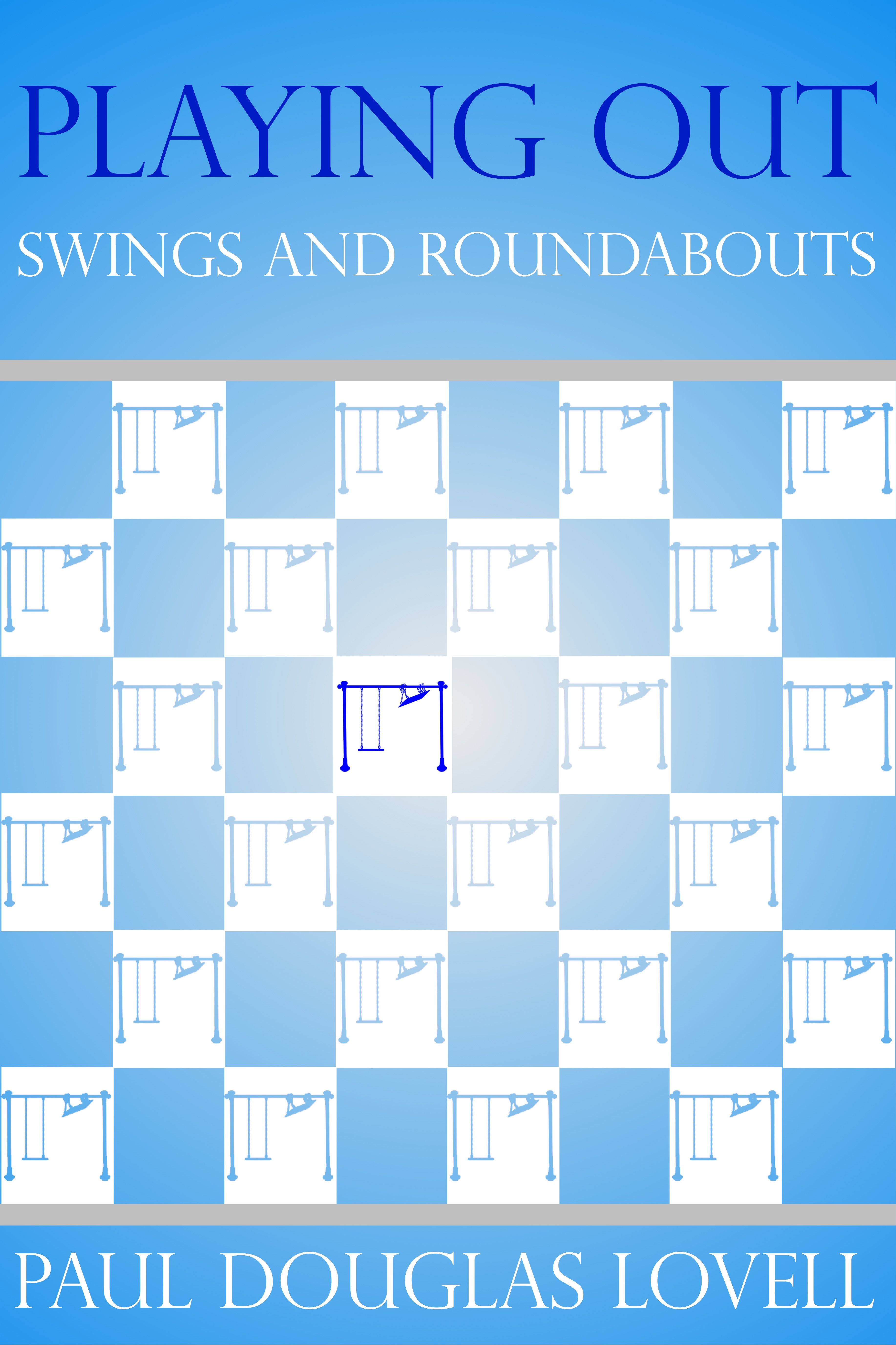 Playing Out Swings and Roundabouts's Ebook Image