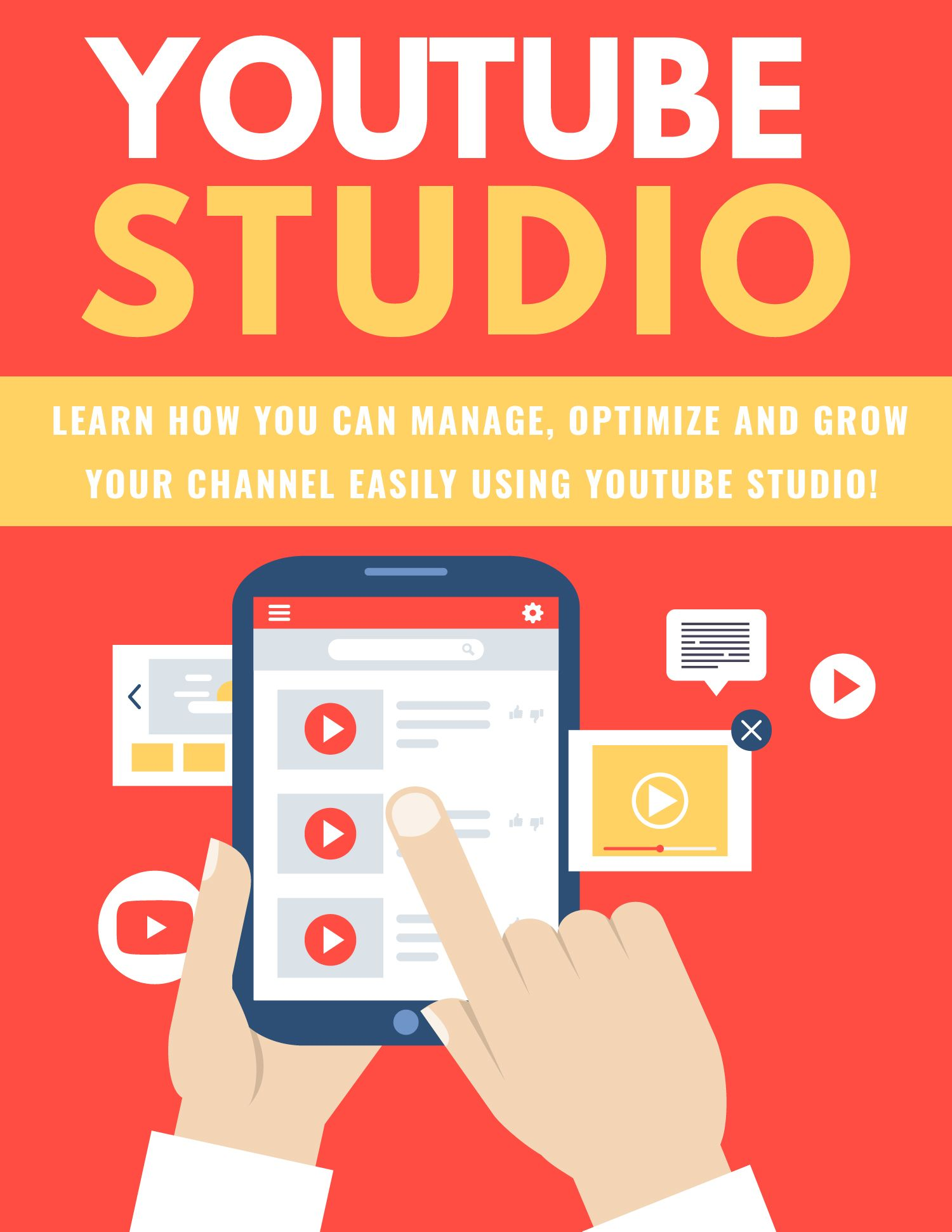 YouTube Studio: Learn How You Can Manage, Optimize And Grow Your Channel Easily Using Youtube Studio! eBook's Book Image