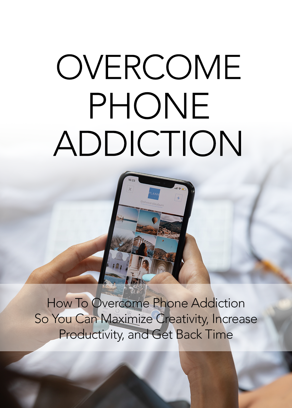 Overcome Phone Addiction eBook's Book Image