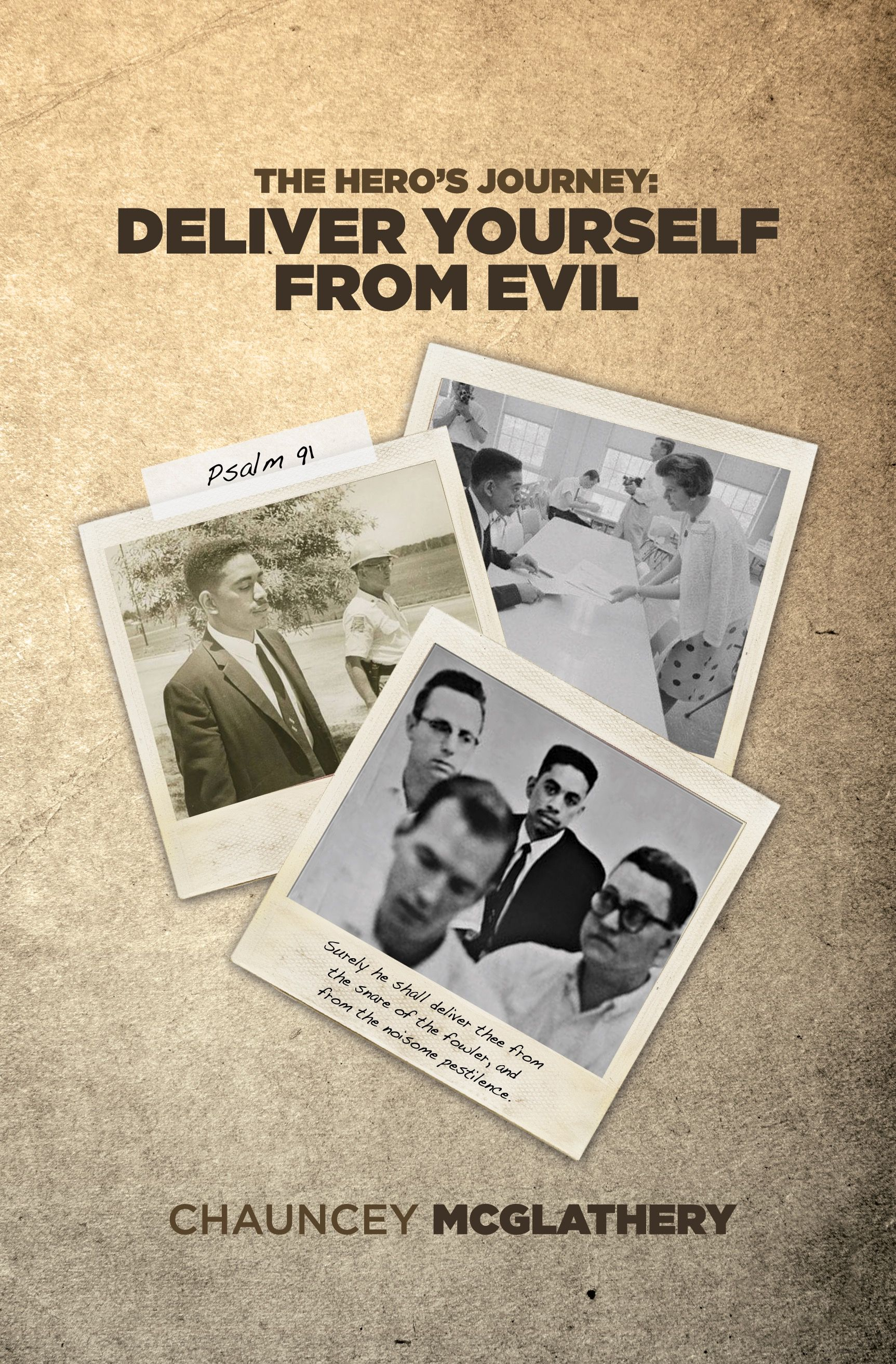 The Hero's Journey: Deliver Yourself From Evil's Book Image